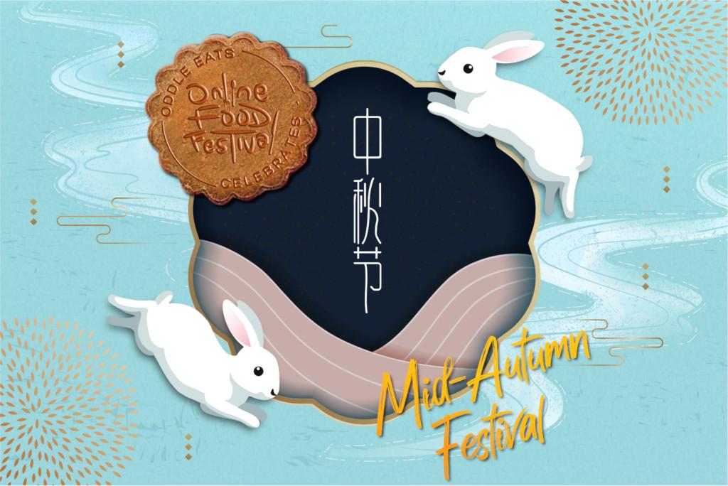 Oddle Eats Online Food Festival – Mooncake Edition